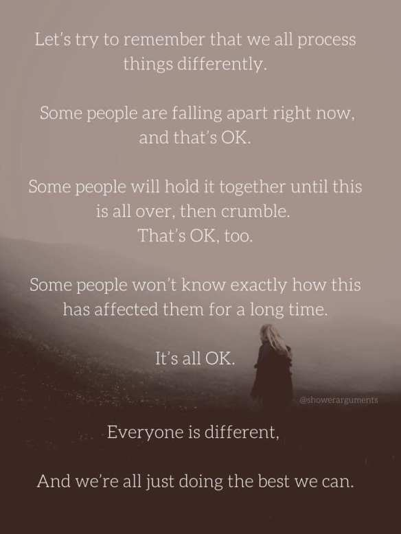 Everyone is different. And we're all just doing the best we can.